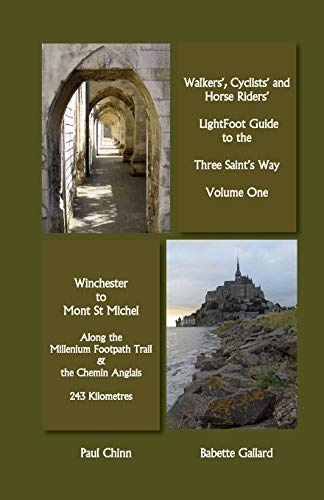 Lightfoot Guide to the Three Saints Way - Winchester to Mont Saint Michel: Babette Gallard