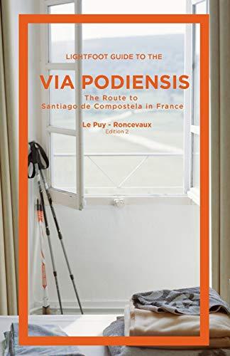 LightFoot Guide to the Via Podiensis: Angelynn Meya