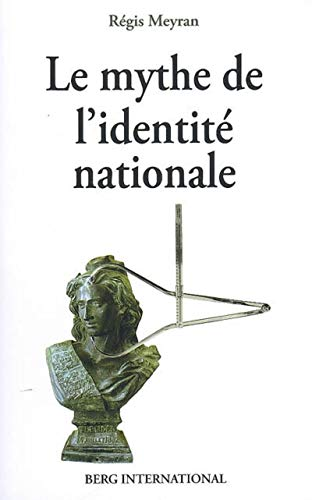 9782917191194: Mythe de l'identit� nationale (Le)
