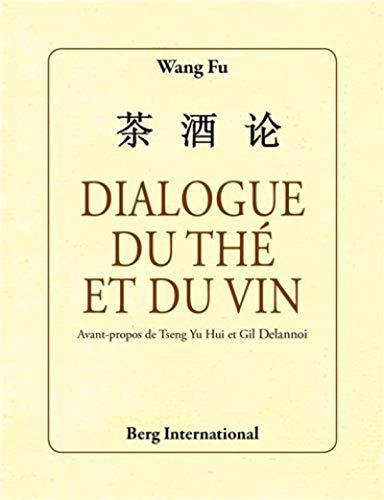 9782917191743: Dialogue du thé et du vin