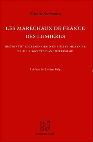 9782917232101: Les Maréchaux de France des Lumières