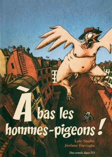 9782917237120: A bas les hommes pigeons