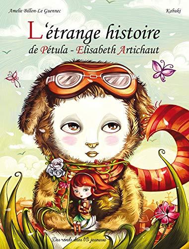 ÉTRANGE HISTOIRE DE PÉTULA-ÉLISABETH ARTICHAUT (L'): BILLON LE GUENN ...