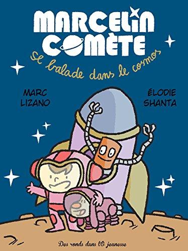 9782917237854: Marcelin Comète - Se balade dans le cosmos