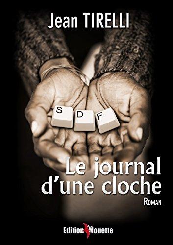Le Journal DUne Cloche: Jean Tirelli