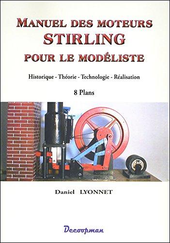 Manuel des moteurs Stirling: Daniel Lyonnet