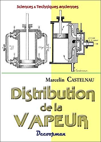 9782917254967: Distribution de la vapeur dans les machines