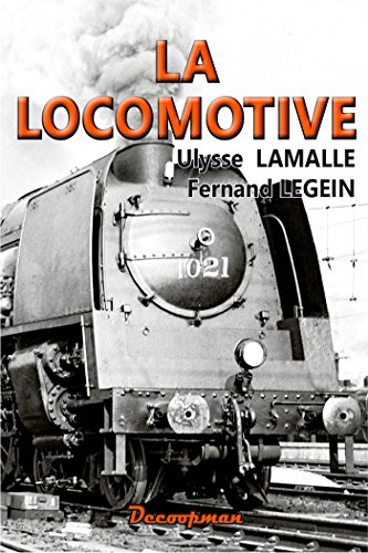 La locomotive: Ulysse Lamalle
