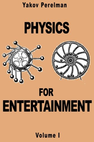 9782917260067: Physics for Entertainment: Volume 1