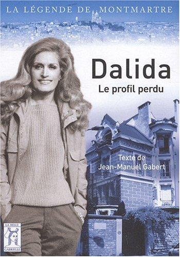 9782917269022: Dalida, le profil perdu