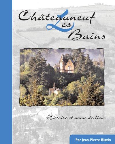 9782917283110: Châteauneuf les Bains