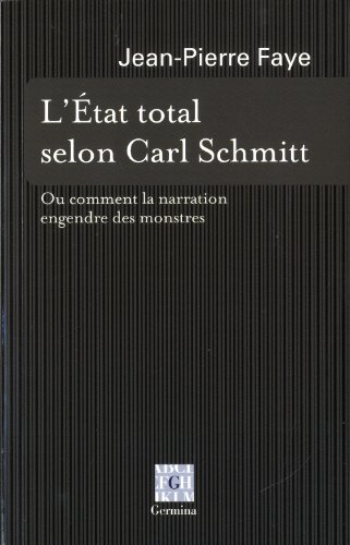 9782917285442: L'Etat total selon Carl Schmitt : Ou comment la narration engendre des monstres (Cercle de philosophie)