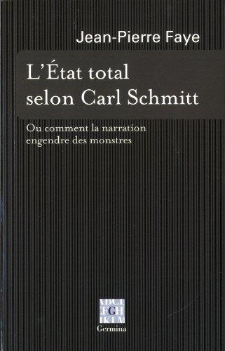 9782917285442: L' Etat total selon Carl Schmitt