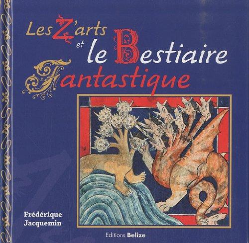 Les Z'arts et le Bestiaire fantastique: Frédérique Jacquemin