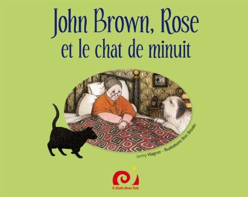 9782917326077: John Brown ; Rose et le chat de minuit