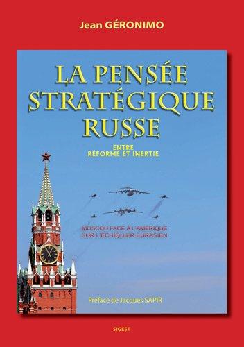 9782917329245: La pensée stratégique russe