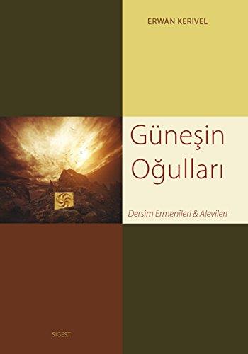 9782917329672: G�nesin Ogullari - Dersim Ermenileri ve Alevileri