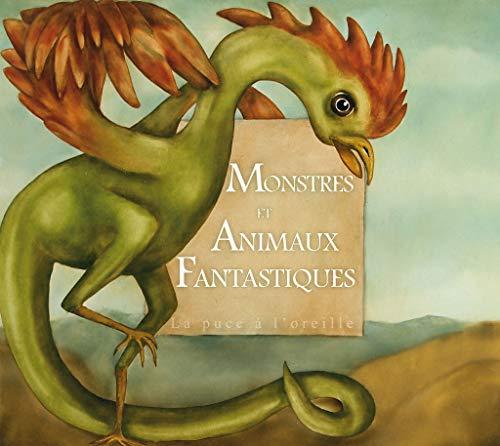 MONSTRES ET ANIMAUX FANTASTIQUES: COLLECTIF