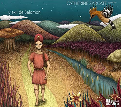 EXIL DU ROI SALOMON -L-: ZARCATE CATHERINE