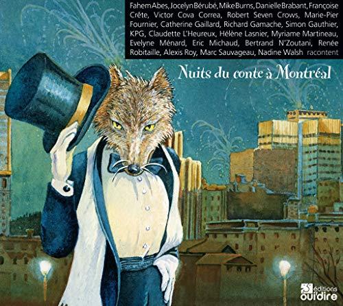 Nuits de conte à Montréal, 3 v.: Collectif