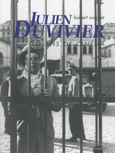 9782917339213: Julien Duvivier, 50 ans de cin�ma