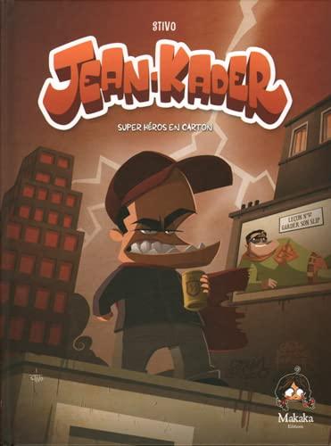 9782917371282: Jean-Kader, Tome 1 : Super héros en carton
