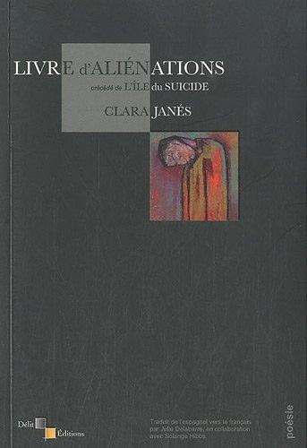 9782917399071: livre d'alienations, precede de l'ile du suicide