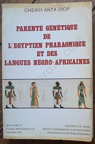 Parenté génétique de l'Egyptien pharaonique et des langues né...