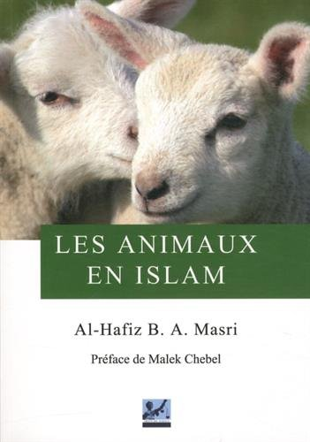 9782917419083: Les animaux en Islam
