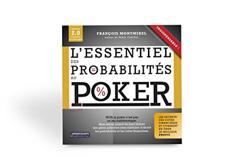 9782917425251: L'Essentiel des Probabilites au Poker