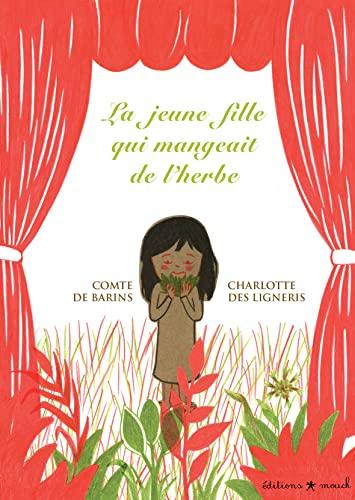 La jeune fille qui mangeait de l'herbe: Comte de Barins;