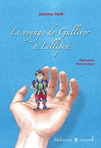 9782917442227: Le voyage de Gulliver à Lilliput