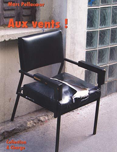 9782917486078: Aux vents !