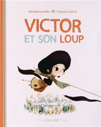 9782917516355: Victor et son loup