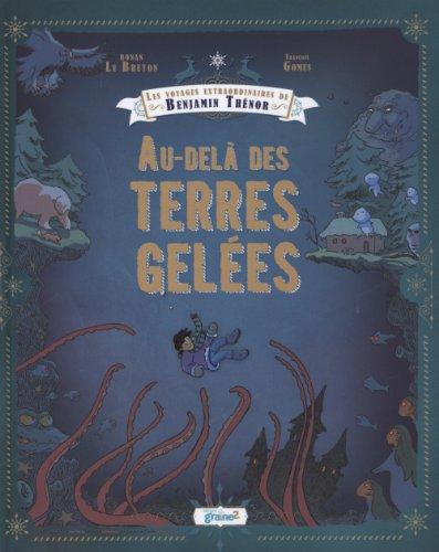 9782917537848: Les voyages extraordinaires de Benjamin Thénor
