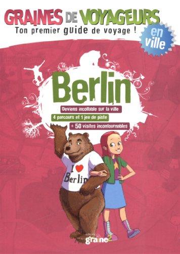 9782917537961: Berlin (Graines de voyageurs)