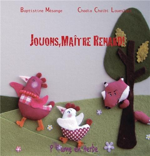 9782917543139: Jouons, maitre Renard !