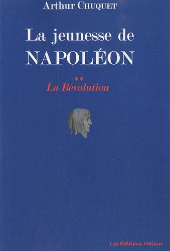 9782917575086: La jeunesse de Napoléon : Tome 2 : la révolution