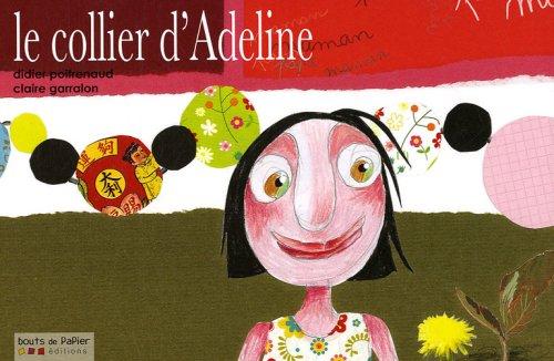 9782917580004: Le collier d'Adeline