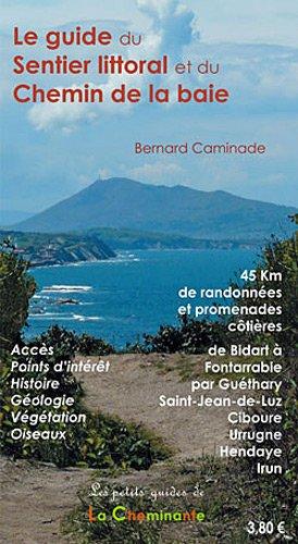 9782917598078: Le Guide du Sentier du Littoral et du Chemin de la Baie