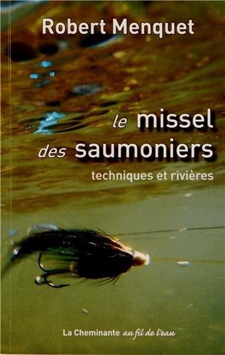 Le missel des saumoniers (French Edition): Menquet Robert