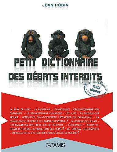 9782917617052: petit dictionnaire des débats interdits