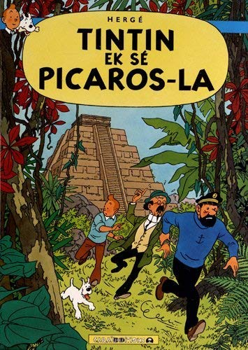 9782917623053: Tout listwa Tintin : Tintin ek sé Picaros-la : Edition en créole antillais