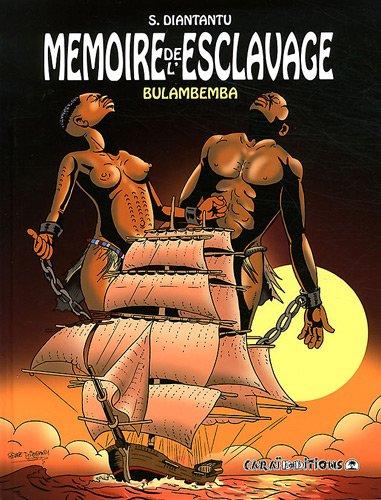 9782917623152: Mémoire de l'esclavage, Tome 1 : Bulambemba