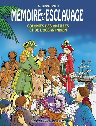 9782917623916: M�moire de l'esclavage : colonies des antilles et de l'oc�an indien : Tome 5