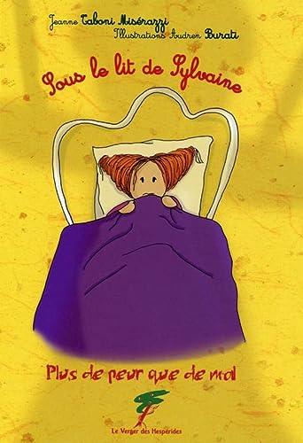 9782917642658: Sous le lit de Sylvaine - Plus de peur que de mal