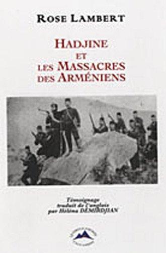 9782917650066: Hadjine et les massacres des arméniens