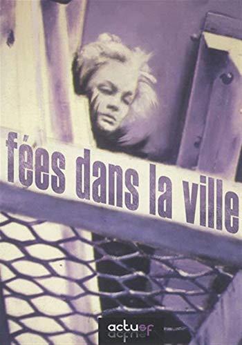 Fées dans la ville : Anthologie - Anne Fakhouri et Collectif