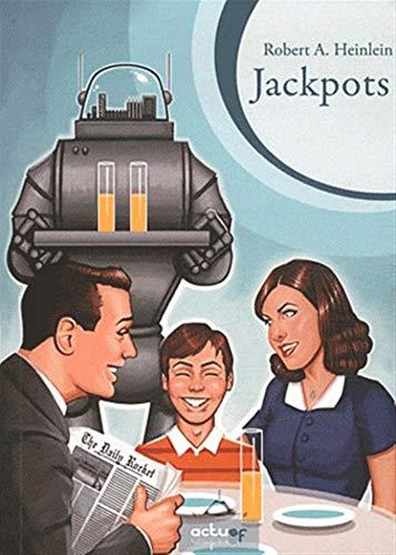 Jackpots: Heinlein, Robert A.