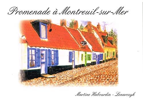 9782917698907: Promenade à Montreuil-sur-Mer